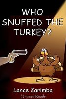 Who Snuffed the Turkey?