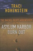 Asylum Harbor and Burn Out