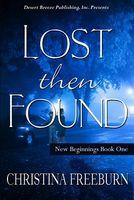 Lost then Found