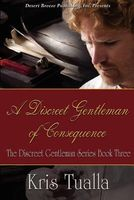 A Discreet Gentleman of Consequence