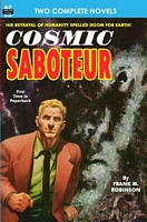 Cosmic Saboteur & Look to the Stars
