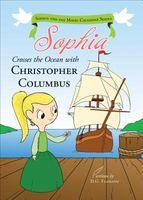 Sophia Crosses the Ocean with Christopher Columbus