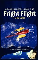 Fright Flight, Dream Seekers Book One