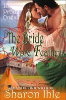 The Bride Wore Feathers