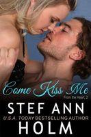 Come Kiss Me