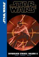 Star Wars: Skywalker Strikes: Volume 6