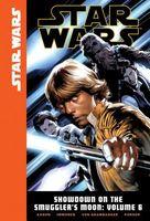 Star Wars: Showdown on the Smuggler's Moon: Volume 6