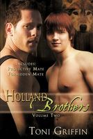 Holland Brothers, Volume Two