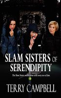 Slam Sisters Of Serendipity