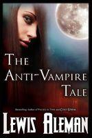 The Anti-Vampire Tale