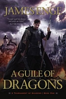 A Guile of Dragons by James Enge