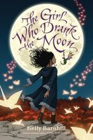 The Girl Who Drank the Moon by Kelly Barnhill