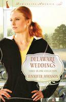 Delaware Weddings (Romancing America: Delaware)