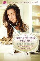 Blue Mountain Weddings (Romancing America)