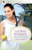 Gateway Weddings (Romancing America: Missouri)