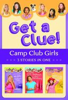 Camp Club Girls Get a Clue!