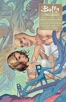 Buffy: Season Ten Volume 3 Love Dares You