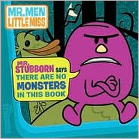 Mr. Stubborn Says There Are No Monsters in This Book