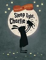Sleep Tight, Charlie