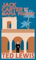 Jack Carter and the Mafia Pigeon: Jack's Return Home