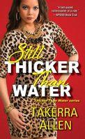 Still Thicker Than Water