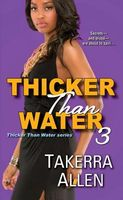 Thicker Than Water 3