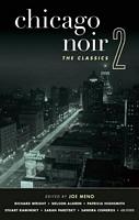 Chicago Noir 2: The Classics