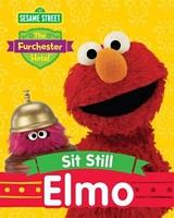 Sit Still, Elmo