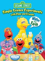 Simple Science Experiments with Elmo and Friends