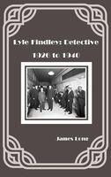 Lyle Findley: Detective
