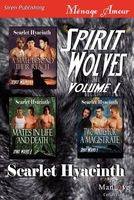 Spirit Wolves, Volume 1