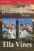 Dukes of Desire, Volume 1