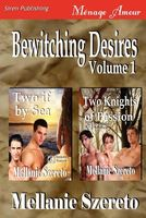 Bewitching Desires, Volume 1