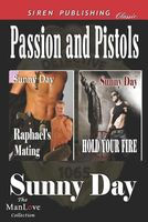 Passion and Pistols
