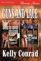 Guns and Lace