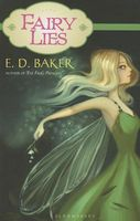 Fairy Lies by E.D. Baker