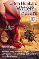 L. Ron Hubbard Presents Writers of the Future Vol 33