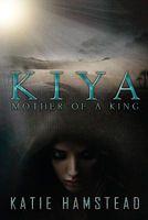 Kiya: Mother of a King