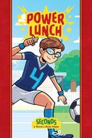 Power Lunch: Seconds
