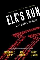 Elk's Run: Tenth Anniversary Edition