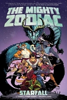 The Mighty Zodiac, Volume 1: Starfall