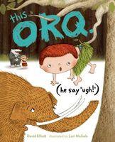 "This Orq. (He Say ""Ugh!"")"