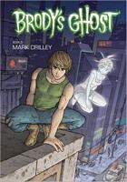 Brody's Ghost, Volume 3