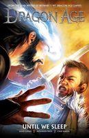 Dragon Age Volume 3: Until We Sleep