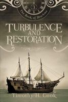 Turbulence and Restoration by Timothy H. Cook