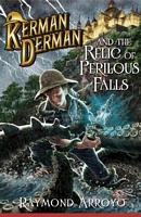 Kerman Derman and the Relic of Perilous Falls