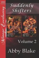 Suddenly Shifters, Volume 2