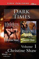 Dark Times, Volume 1
