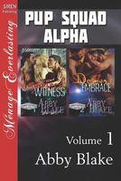 PUP Squad Alpha, Volume 1