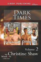 Dark Times, Volume 2